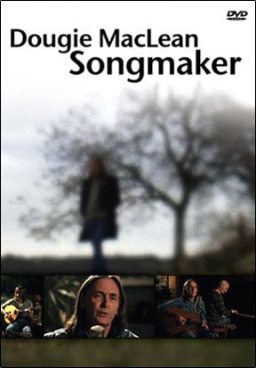 Dougie_MacLean___songmakerDVD
