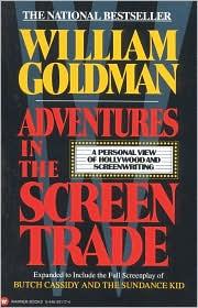 Goldman--Adventures in the Screen Trade