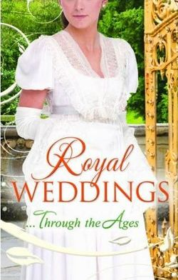Royalweddingsthroughtheages