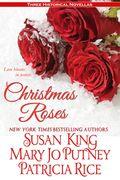 MaryJoPutney_ChristmasRosesNovella_200