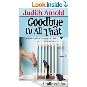 Goodbye to All That, Judith Arnold