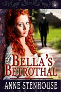 Bella's Betrothal 333x500 (1)
