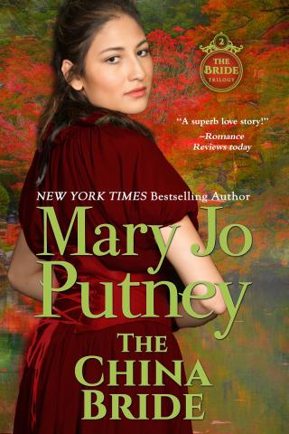 MaryJoPutney_TheChinaBride800