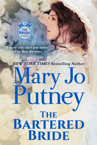 MaryJoPutney_TheBarteredBride800