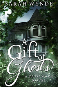 Gift of ghosts