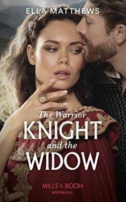 The Warrior Knight and the Widow