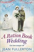 A Ration Book Wedding